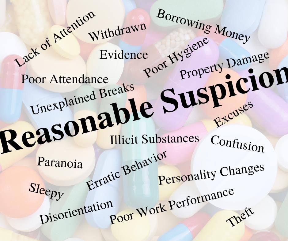 Reasonable Suspicion words on top of pills